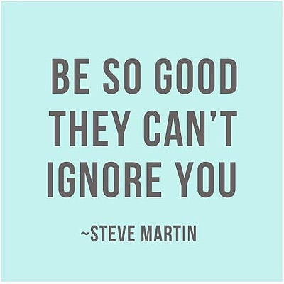 Steve Martin Quote   Be So Good