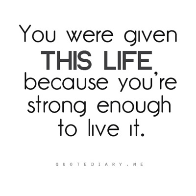 Anonymous   You're Strong Enough   Quotes about Life | Quotes