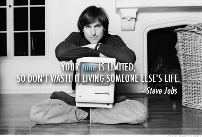 Steve Jobs - Live your own life