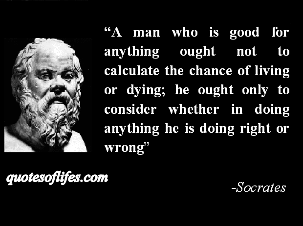 Socrates - Rightness more important than Death