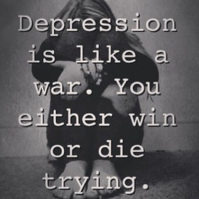 Depression quote - like a war