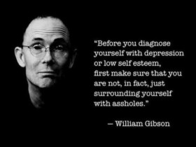 William Gibson Depression Quote